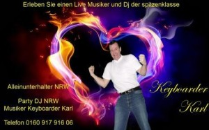 Alleinunterhalter Mechernich Party DJ Düren Musiker Keyboarder Karl in Vlatten Nideggen NRW