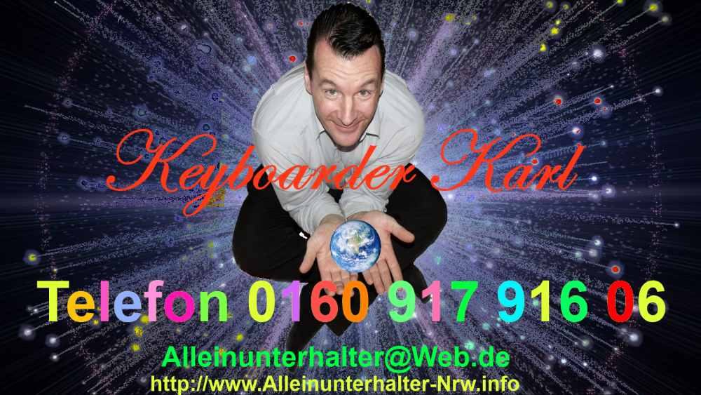 Alleinunterhalter Neuss Musikr Neuss Party DJ Neuss Künstler Name Keyboarder Karl