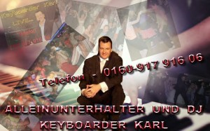 Alleinunterhalter und Party Dj Keyboarder Karl in Vaalser Quartier in Aachen