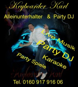 Alleinunterhalter Party DJ Keyboarder Karl