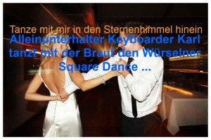 Squaredance mit Keyboarder karl in Würselen